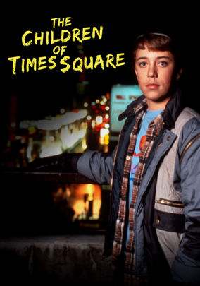 The Children Of Times Square Free Movies Download Watch Full Movies Online